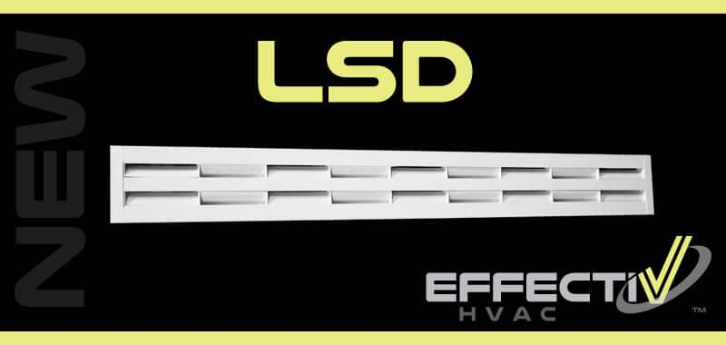 EffectiV Launches New High Induction Linear Slot Diffuser LSD